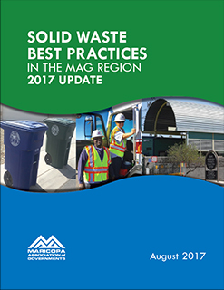 2017 solid waste best practices in the mag region