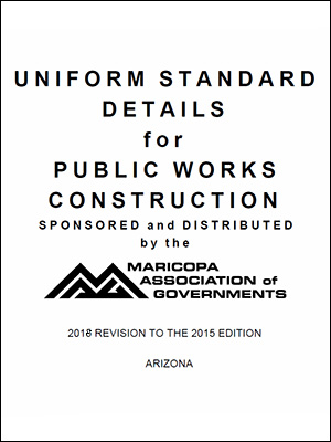 View the Uniform Standard Details for Public Works Construction, 2018 Revision to the 2015 Edition