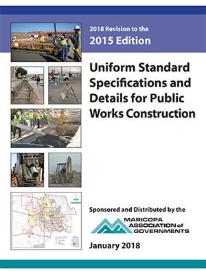 View the Uniform Standard Specifications for Public Works Construction, 2018 Revision to the 2015 Edition