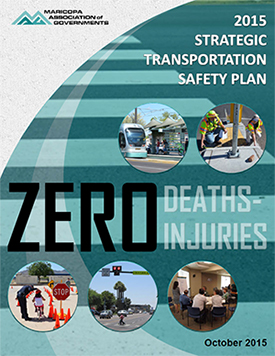 2015 MAG Strategic Transportation Safety Plan