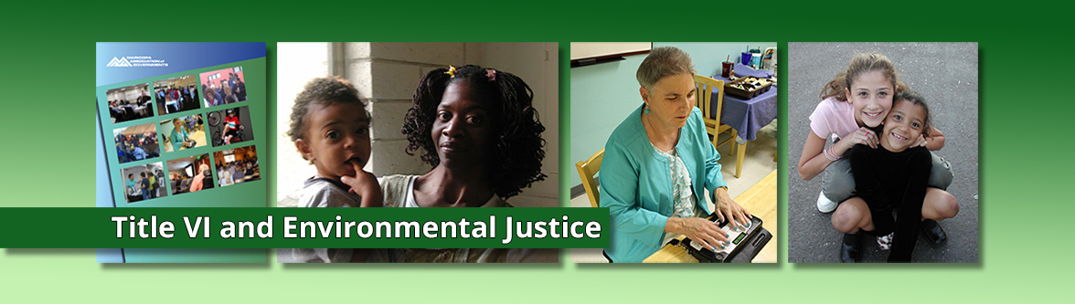 Title VI and Environmental Justice