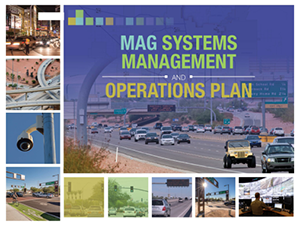 MAG Systems Management and Operations Plan