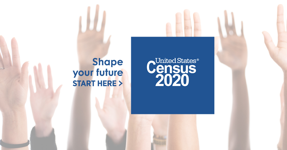 2020 Census—Make Sure You Count!