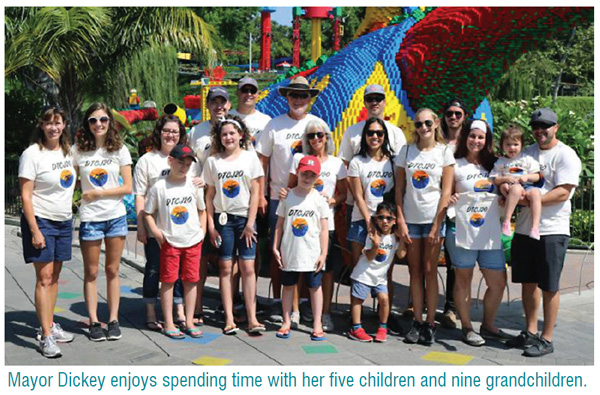 Mayor Dickey enjoys spending time with her five children and nine grandchildren.