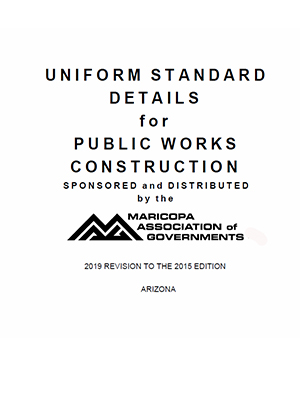 View the Uniform Standard Details for Public Works Construction, 2019 Revision to the 2015 Edition