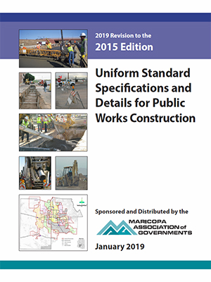 View the Uniform Standard Specifications for Public Works Construction, 2019 Revision to the 2015 Edition