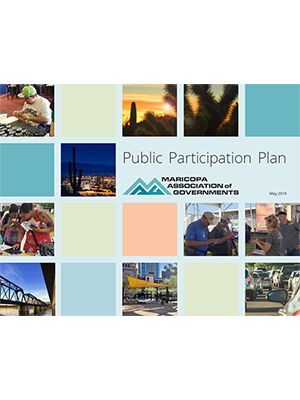 View the MAG 2019 Draft Public Participation Plan
