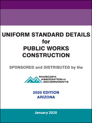 View the Uniform Standard Details for Public Works Construction, 2020 Edition
