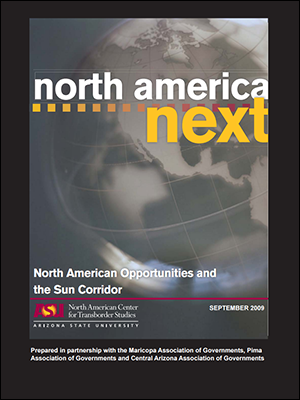 View the North American Opportunities and the Sun Corridor